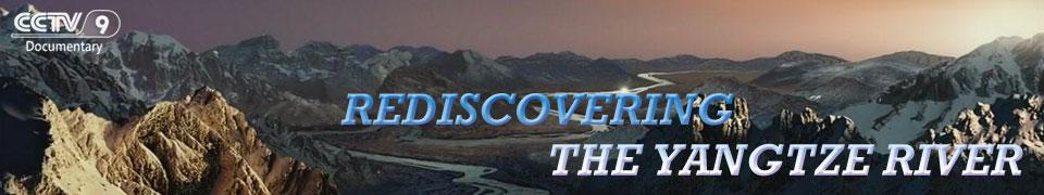 rediscovering the yangtze river cctv wcetv rc media
